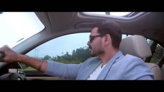 Pyar tera bachya warga y  prabh gill full hd video new 2016 latest songs