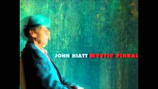 John Hiatt - Blues Can't Even Find Me