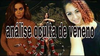 ANITTA, ANÁLISE AO OCULTO DE VENENO
