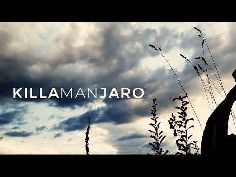 Video Killamanjaro ansehen