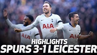 HIGHLIGHTS | Spurs 3-1 Leicester City