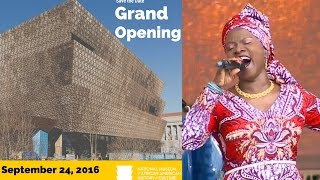 Angelique Kidjo singing Afirika at the Dedication Ceremony of the NMAACH