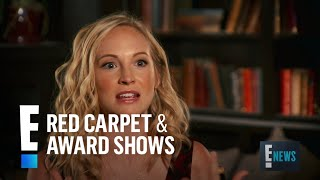 Candice King Reveals Her Vampire Diaries Firsts | E! Red Carpet & Award Shows