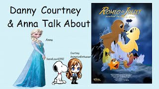 """Danny, Courtney, & Anna Talk About: """"Romeo & Juliet: Sealed With A Kiss"""""""