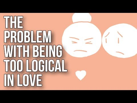 The Problem of Using Logic in a Relationship