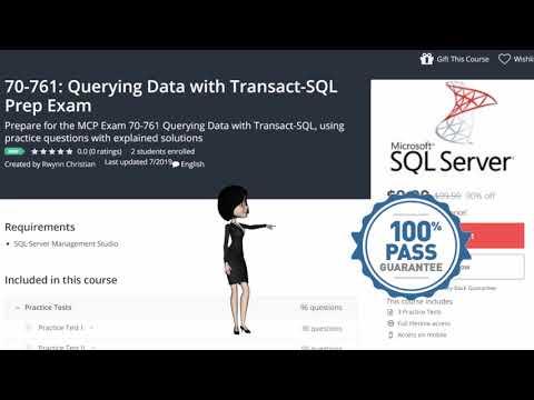 Microsoft 70-761: Querying Data with Transact-SQL preparation exam