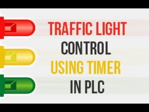 Traffic light Control example using timer in PLC | PLC PROGRAMMING TUTORIAL FOR BEGINNERS