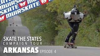 Arkansas | Skate the States | MuirSkate Longboard Shop