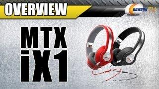 MTX iX1 Headphones Overview - Newegg TV