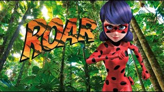 AMV || Roar! 🐯  Miraculous