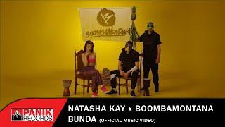 Natasha Kay x Boombamontana - Bunda - Official Music Video