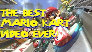 THE BEST MARIO KART VIDEO EVER