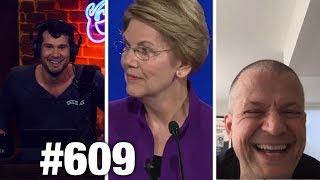 #609 WARREN & BERNIE FEUD! | Jim Norton Guests | Louder with Crowder