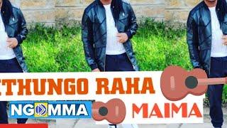 Maima - MINAA YAKWA  official audio (kithungo raha)