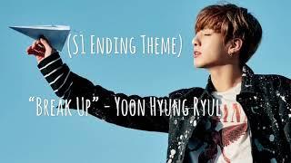 [ Jungkook FF ] Mean Boyz OST | Season 1 Ending Song: Break Up (by: Yoon Hyung Ryul)