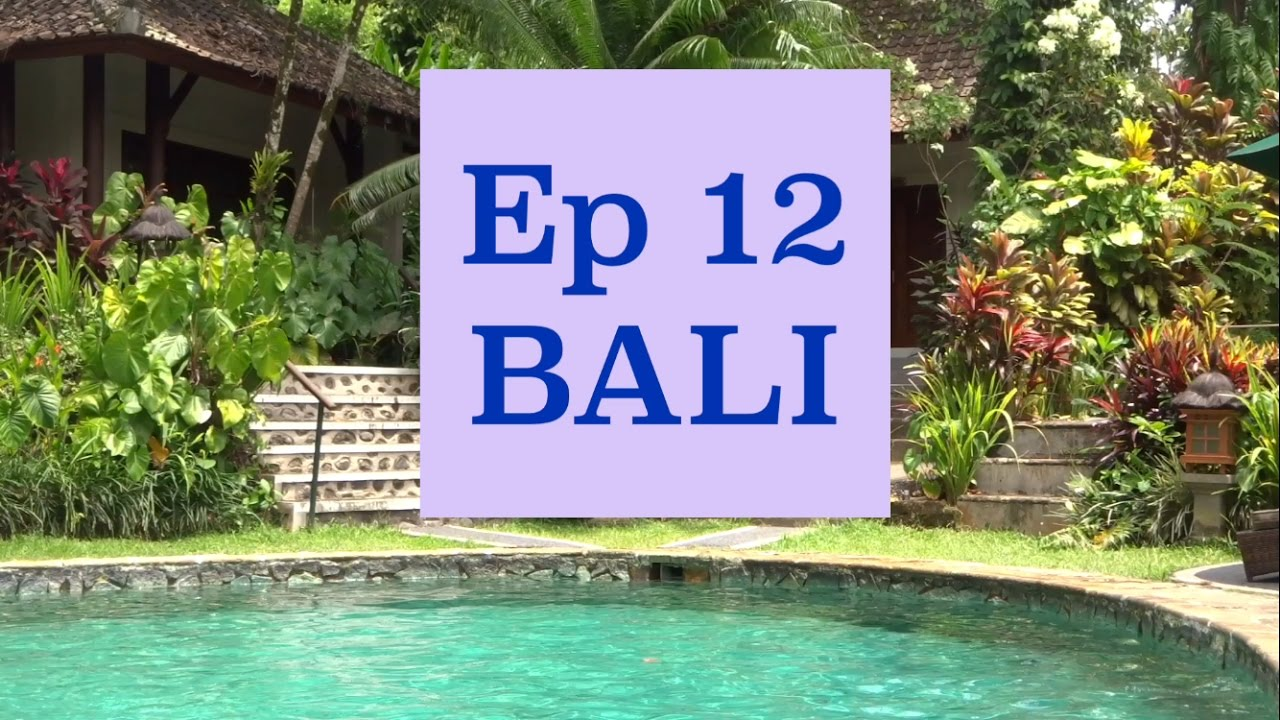 Ep12: Amazing Villas in Ubud, Bali + Rice Fields & School Visit