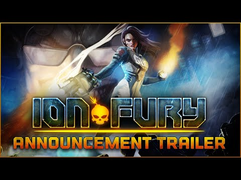 ION FURY - PC RELEASE DATE TRAILER [ION MAIDEN] thumbnail