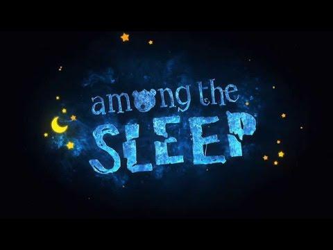 YOK BÖYLE BİR ŞEY  - Among The Sleep