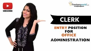 Job Roles For Clerk – Govt Organizations,Office assistant,Handling Petty Cashes