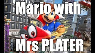 Super Mario Odyssey - With MRS PLATER - 19/03/2018