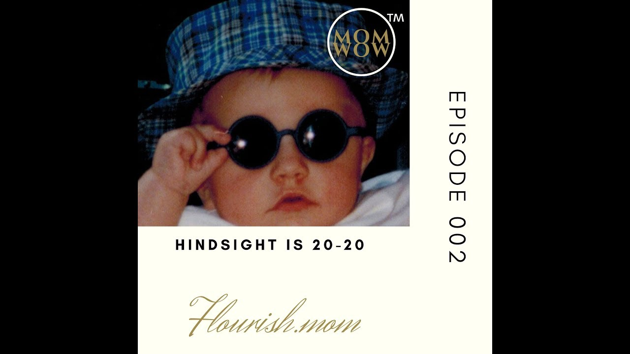 Hindsight is 20-20