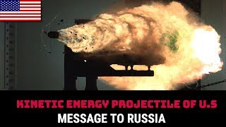 WHY KINETIC ENERGY PROJECTILE OF U.S IS STRONG ANSWER TO RUSSIA'S TACTICAL NUKE?