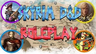 """SKYRIM D&D ROLEPLAY #19 - """"Gifts from Gods!"""" (LIVE RP)"""