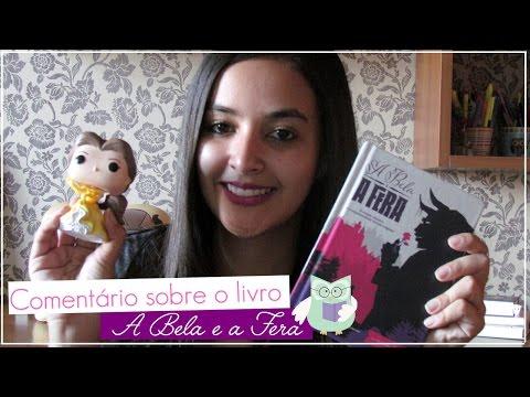 Comentários sobre o livro: A bela e a fera (Book review) l 2017