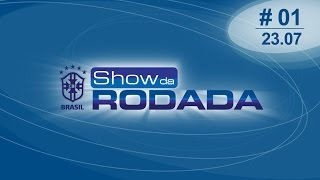 Show da Rodada | PGM#1 (23/07/14)