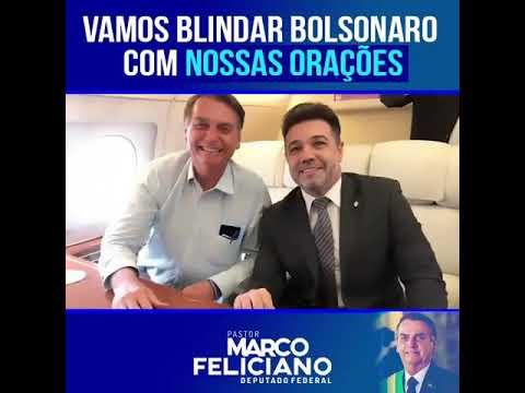 Vamos Blindar Bolsonaro Com As Nossas Orações  Marcos Feliciano
