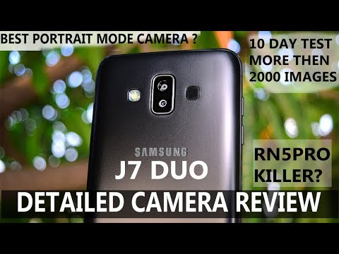 Samsung Galaxy J7 Duo- Detailed Camera Review #Best Portrait Mode camera? #Front#video