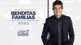 Dante Gebel #565 | Benditas familias (versión extendida)