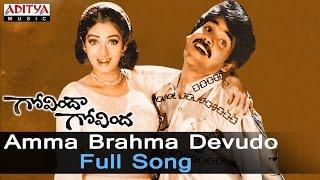 Amma Brahma Devudo Full Song ll Govinda Govinda Movie
