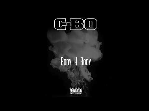 C-Bo - Body 4 Body (Mozzy Diss)
