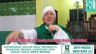 JEMAAH TABLIGHᴴᴰ  - Tuan Guru Syeikh Nuruddin ALBanjari ALMakki