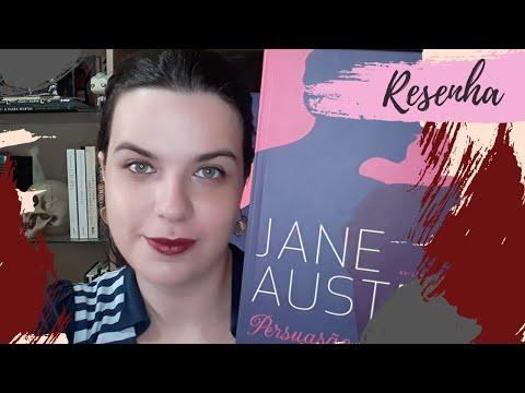RESENHA #160: PERSUASÃO | PERSUASION, de JANE AUSTEN