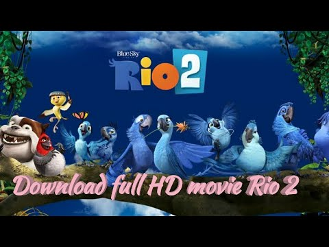 Download Rio 2 full movie in hindi 110%real 👌👌👌