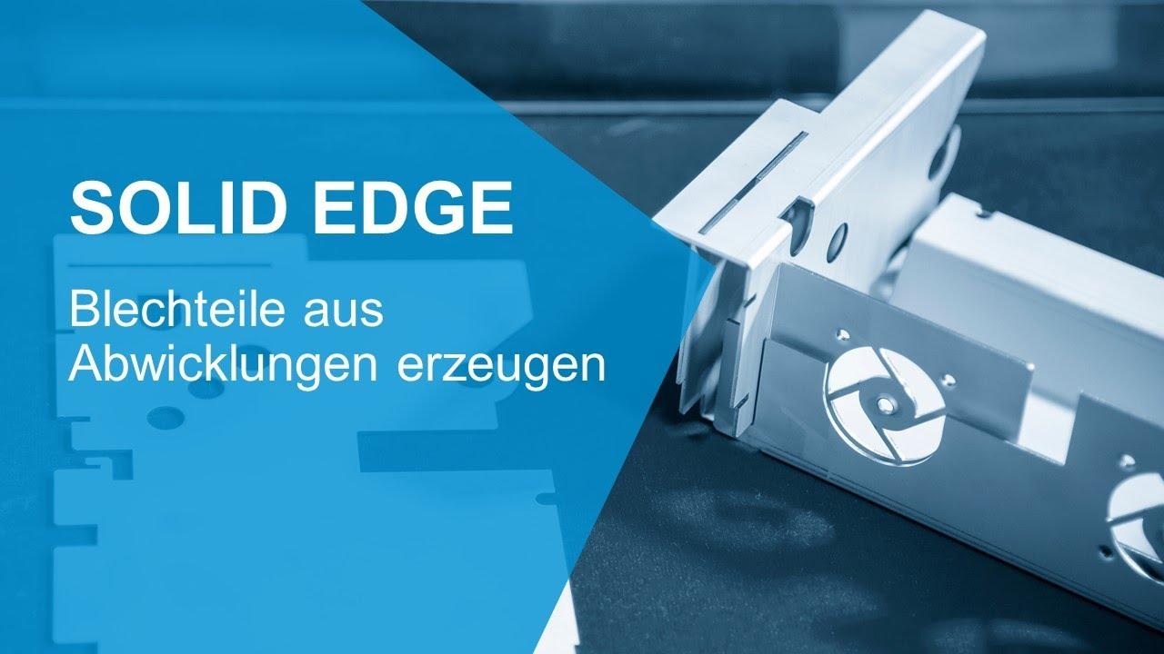 Vorschaubild: Solid Edge Tutorial: Blechteile aus Abwicklungen erzeugen