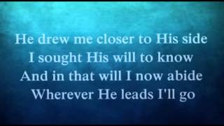 Wherever He Leads I'll Go Worship Video