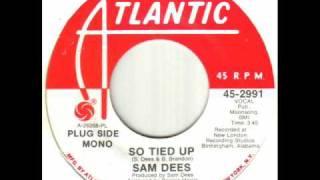 Sam Dees - So Tied Up.wmv