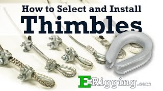 Choosing and Installing Wire Rope Thimbles