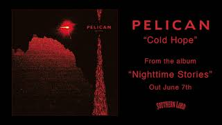 Pelican    Cold Hope