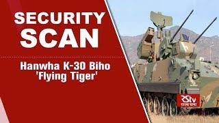 Security Scan - Hanwha K-30 Biho 'Flying Tiger'