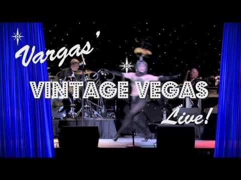 Vargas' Vintage Vegas Live!
