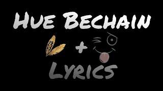 Hue Bechain lyrics - YouTube