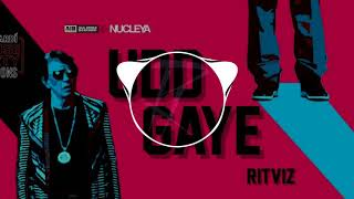 AIB : Udd Gaye By RITVIZ [ RAKHT Remix] || Future Bass, Trap Remix || #BacardiHousePartySessions