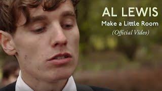 Al Lewis - Make a Little Room [Official Video]