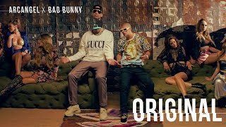 Arcangel ➕ Bad Bunny - Original