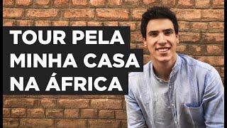 CONHEÇA A MINHA CASA NO CHADE // TOUR IN MY HOUSE IN CHAD