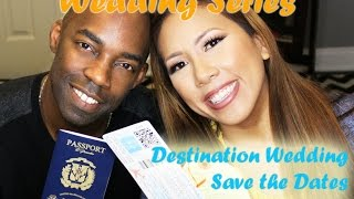 Wedding Series: Our Destination Wedding Save The Dates And Invitations!